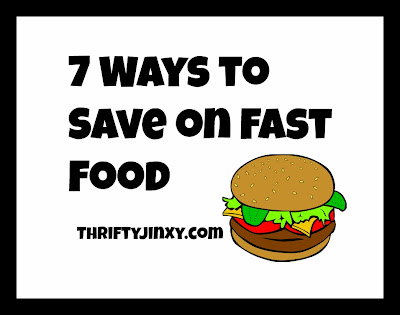 7 Ways to Save at Fast Food Restaurants