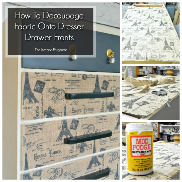 How to decoupage fabric onto dresser drawer fronts