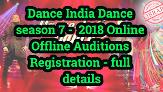 Dance India Dance Season 7 2018 Online Offline Auditions Registration
