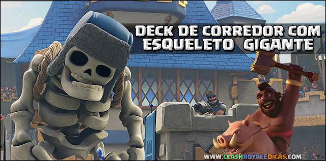 Deck de Esqueleto Gigante e Corredor no Clash Royale