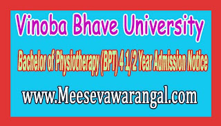 Vinoba Bhave University Bachelor of Physiotherapy (BPT) 4 1/2 Year Admission Notice