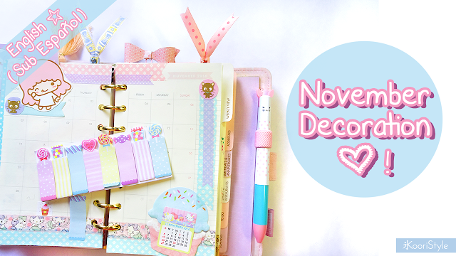Tutorial, DIY, Handmade, Crafts, Kawaii, Cute, Paper, Koori Style, Koori Style, Koori, Style, Planner, Planning, Stationery, Deco, Decoration, Time Planner, Kikki K, Filofax, Washi, Deco, Tape, Monthly, Journal, Agenda, Stickers, Medium, Live Bright, Ring Planner, Plan With Me, Set Up, Sticky Note, 和紙テープ, プランナー, 플래너, November, Noviembre, Hello Kitty, Cute Planner