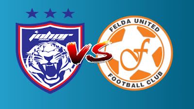 Live Streaming JDT FC vs Felda United Liga Super 5.4.2019