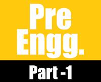 https://www.ilmghar.com/2018/09/pre-engg-part-1.html
