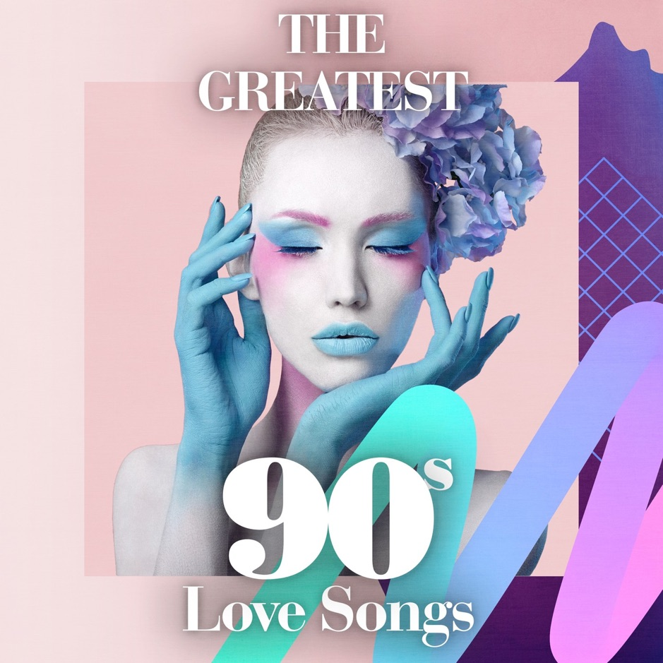 The Greatest 90s Love Songs [iTunes Plus