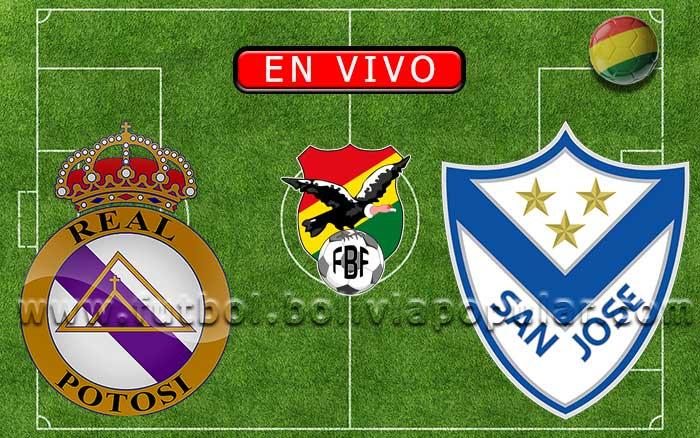 【En Vivo】Real Potosí vs. San José - Torneo Clausura 2019
