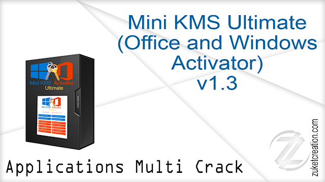Mini KMS Ultimate (Office and Windows Activator) v1.3