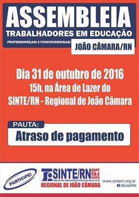 SINTE/RN: Convoca todos os professores e funcionários em educação,para assembléia nesta segunda(31),as 15 horas na área de lazer da regional João Câmara