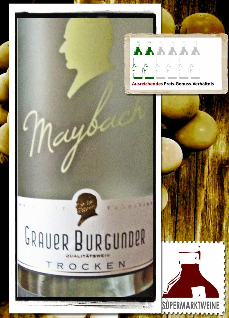 maybach grauer burgunder rheinhessen 2013 - guter wein aus dem