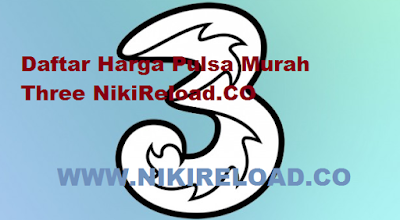 Harga Pulsa Thre Murah Niki Reload