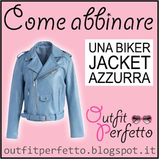 Come abbinare una biker jacket azzurra