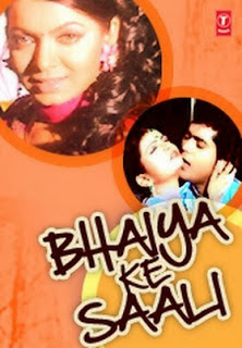bhaiya_ke_saali_Bhojpuri_movie_star_casts_wallpapers_trailer_songs_videos