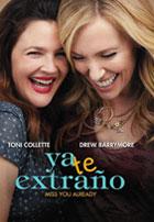 Ya te Extraño (2015)