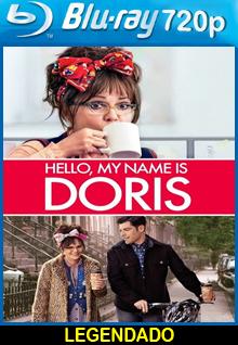 Assistir Doris, Redescobrindo o Amor Legendado (2016)