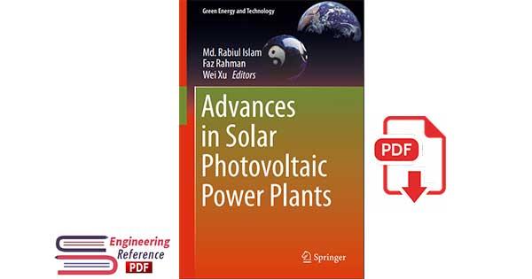 Advances in Solar Photovoltaic Power Plants 1st edition
