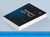 Download Soal Ujian UT PGSD PDGK 4303 Mata Kuliah Perspektif Global Semester 5 Tahun 2015