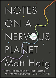 Notes on a Nervous Planet Matt Haig