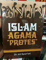 Benar? Islam Agama Protes