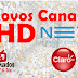 Novos canais HD na Claro TV e NET, Confira: