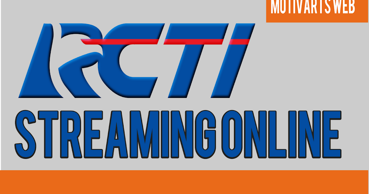 Rcti Streaming: RCTI Streaming Online HD