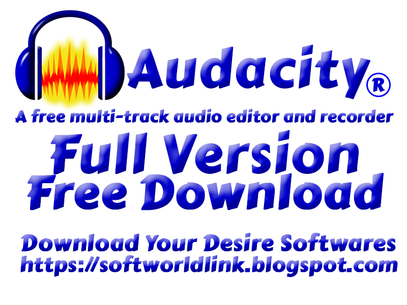 audacity Free download-A free multi-track audio editor and recorder