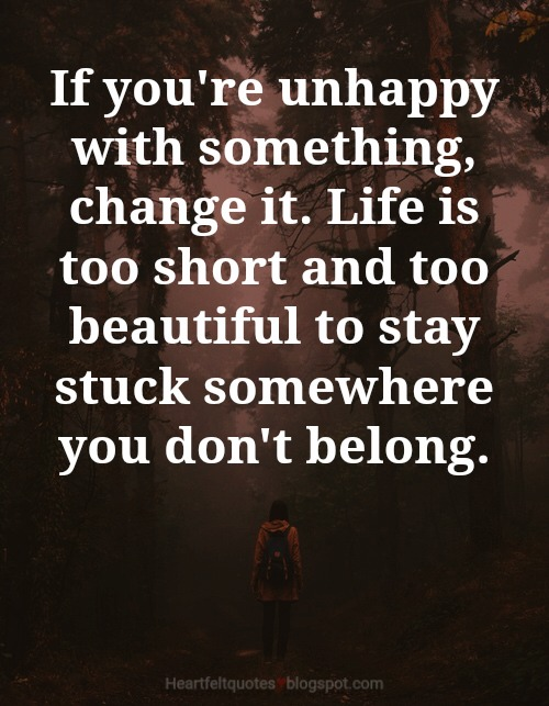 Unhappy Quotes About Life: Quotes About Life Too Short Be Unhappy