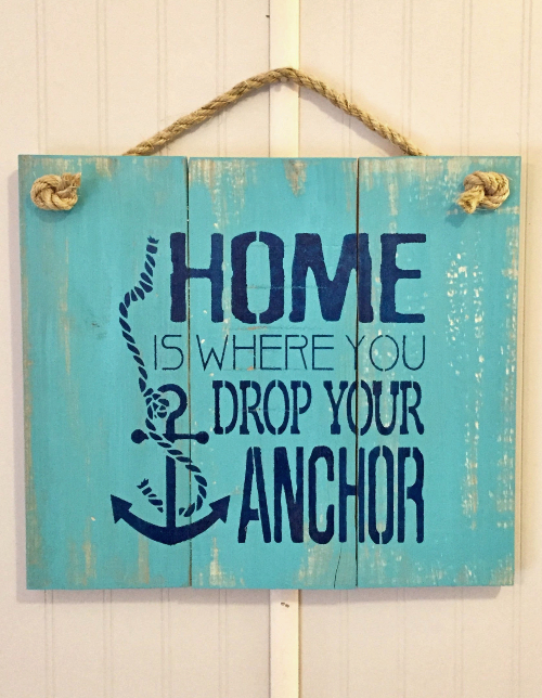 Home is Where the Anchor Drops Reclaimed Wood Sign Aqua Turquoise