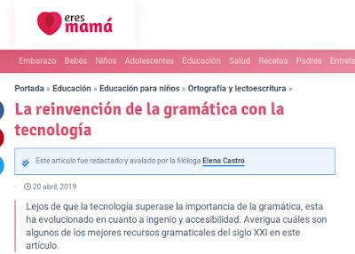 https://eresmama.com/la-reinvencion-de-la-gramatica-con-la-tecnologia/