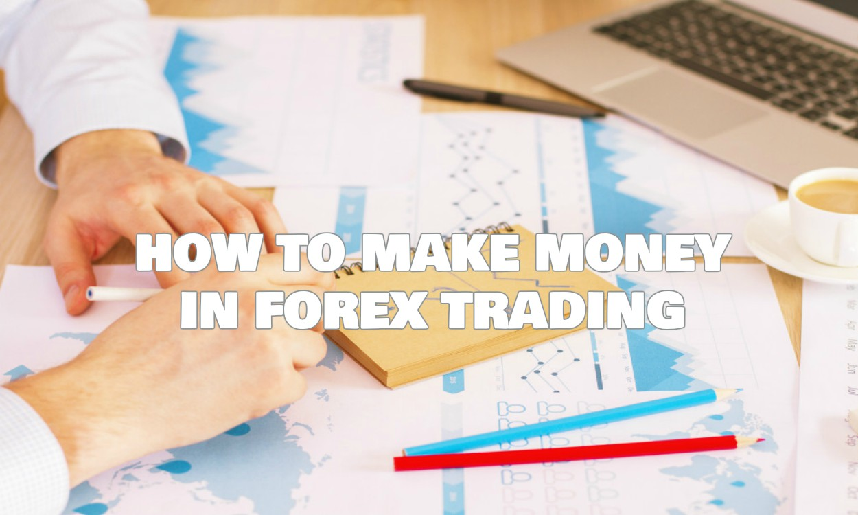 Making money trading forex