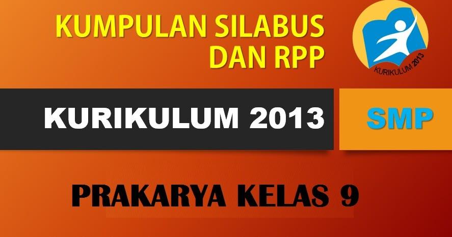 Silabus Smp Kurikulum 2013 Prakarya Kelas 9