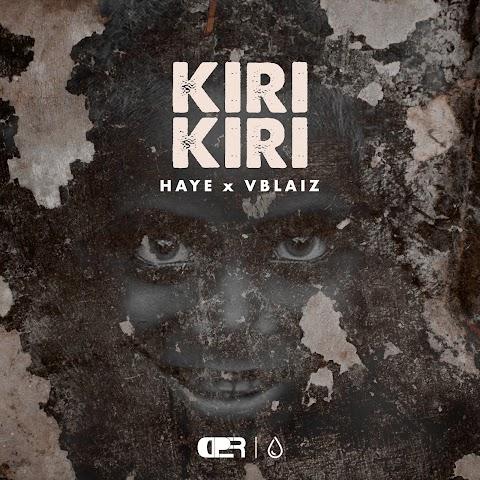 DOWNLOAD MUSIC: KIRI KIRI - Vblaiz & Haye