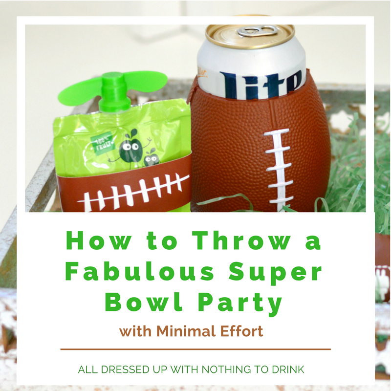 How to Throw a Fabulous Super Bowl Party with Minimal Effort