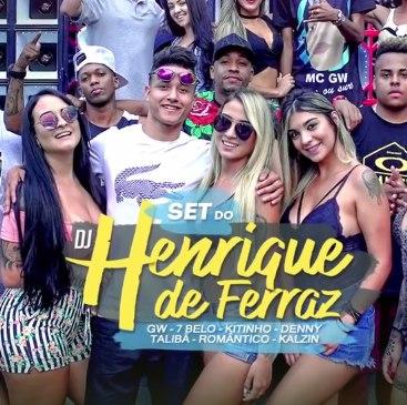 Baixar Set DJ Henrique de Ferraz Mp3 Gratis