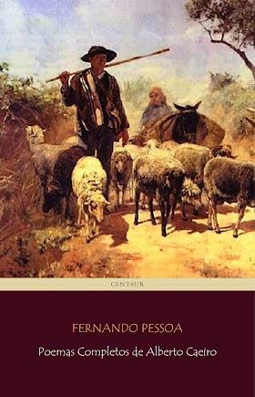 O Pastor Amoroso - Fernando Pessoa