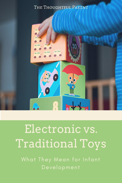 Electronic versus Traditional Toys: What They Mean for Infant Development