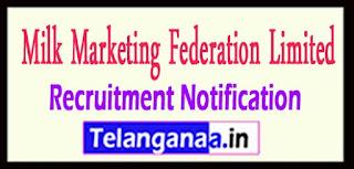 MILMA Kerala Co-operative Milk Marketing Federation Limited  Recruitment Notification 2017 Last Date 10-05-2017