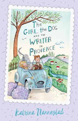 The Girl The Dog and The Writer in Provence book by Katrina Nannestad