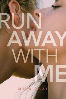 Excerpt: Run Away With Me by Mila Gray