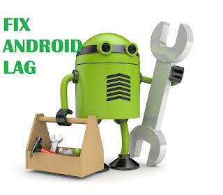 mengatasi android lag, cara ampuh mengatasi lag di android