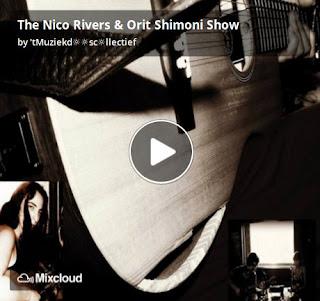 https://www.mixcloud.com/straatsalaat/the-nico-rivers-orit-shimoni-show/