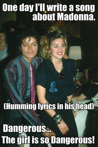 MJ Madonna Dangerous Meme