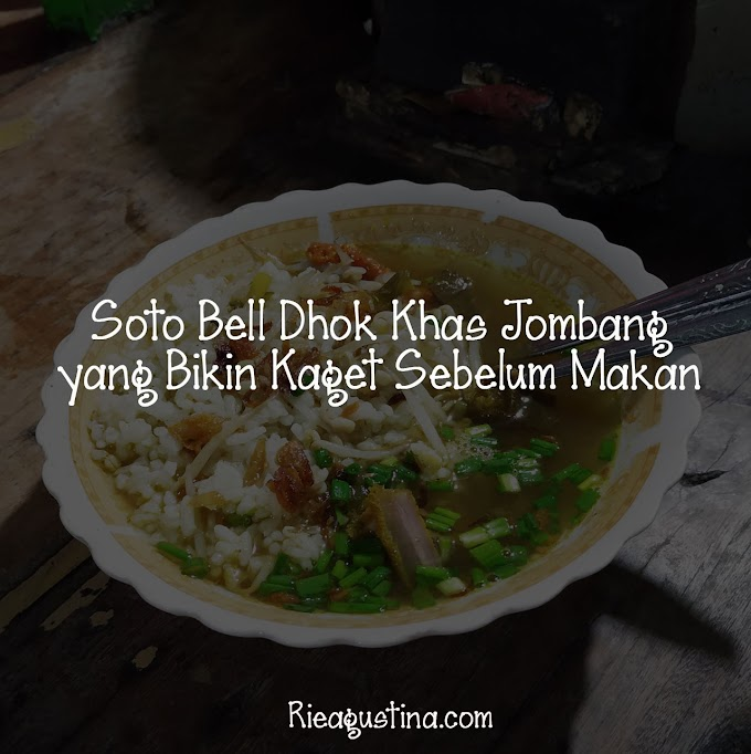 Soto Bell Dhok Khas Jombang yang Bikin Kaget Sebelum Makan