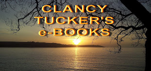 CLANCY TUCKER'S e-BOOKS