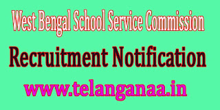 WBSEC (West Bengal School Service Commission) Recruitment Notification 2016