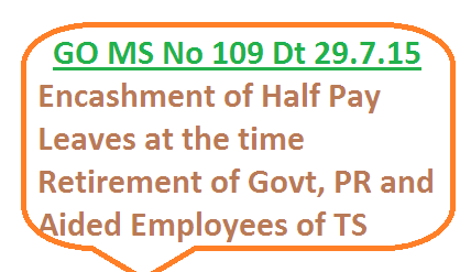 GO MS No 109 PRC RPS-2015 Recomondations half pay leaves encashment for Govt PR and Aided Employees