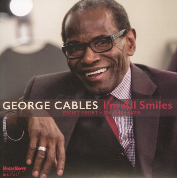 GEORGE CABLES:  I¨M ALL SMILES