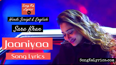 jaaniyaa-sara-khan-song-lyrics