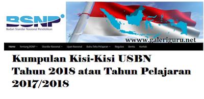 Kumpulan Kisi-Kisi USBN Tahun 2018 atau Tahun Pelajaran 2017/2018