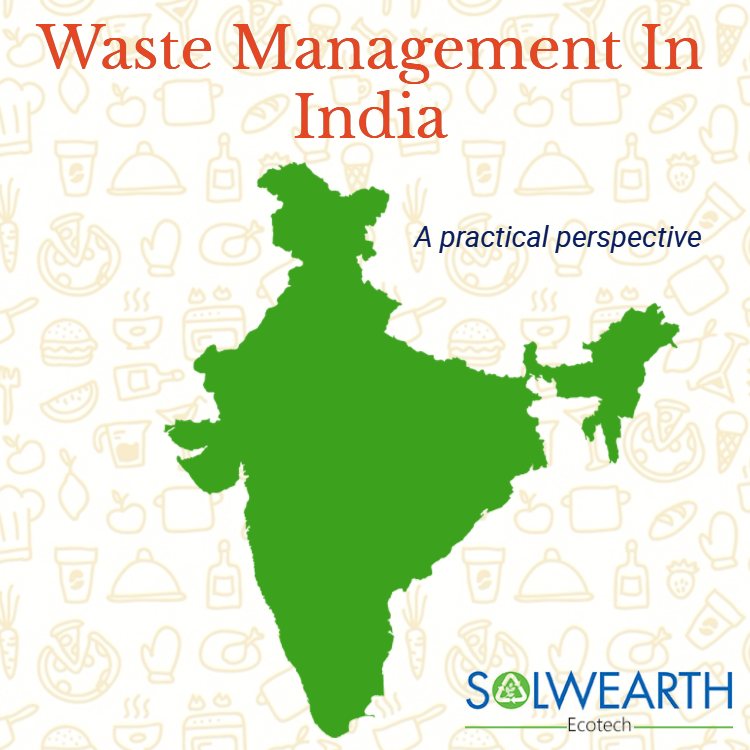 Waste Management In India – A practical perspective