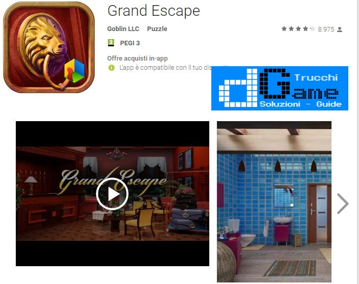 Soluzioni Grand Escape di tutti i livelli | Walkthrough guide